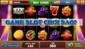 Slot Game là gì? Cách chơi ăn tiền trên Slot Machine cực dễ