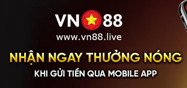 khuyến mãi vn88 app mobile